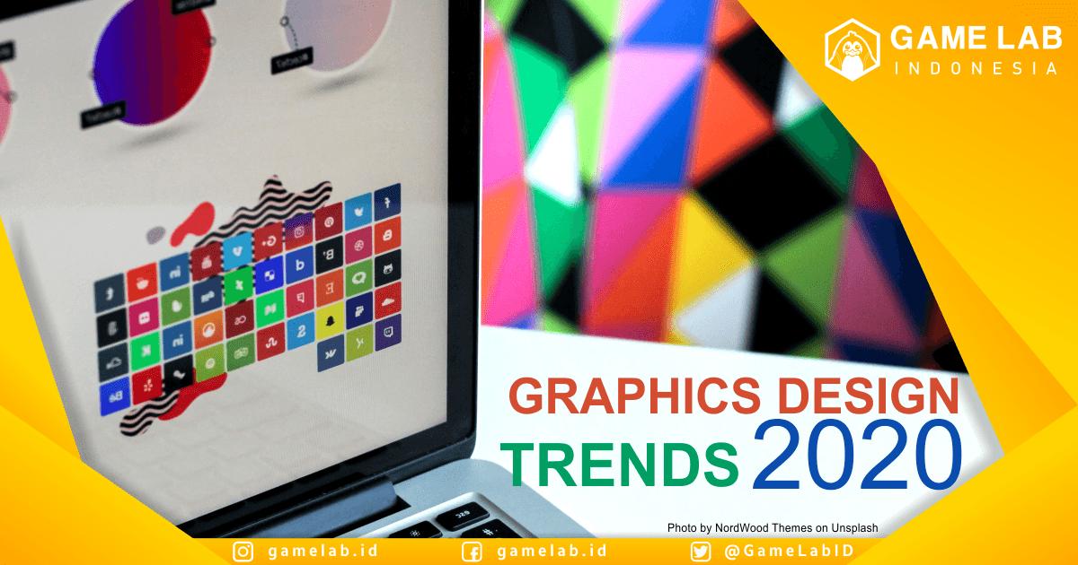 10 Trend Desain Grafis Yang Harus Kamu Ketahui Di Tahun 2020 Berita Game Lab Indonesia